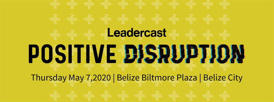 Leadercast Belize City 2018